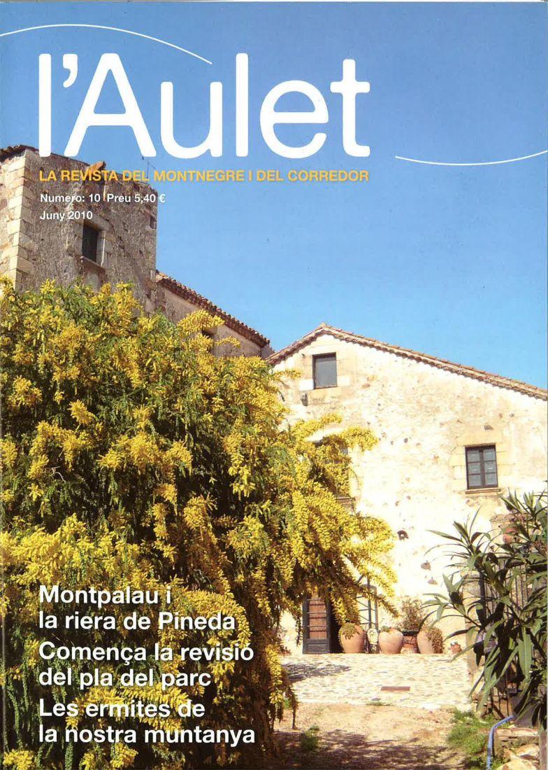 L'Aulet – La revista del Montnegre i el Corredor Nº 10