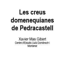 ARTICLE LES CREUS DOMENEQUIANES DE PEDRACASTELL