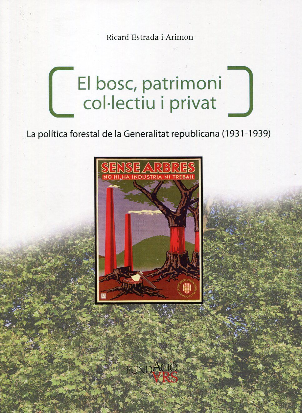 llibre el bosc patrimoni collectiu i privat